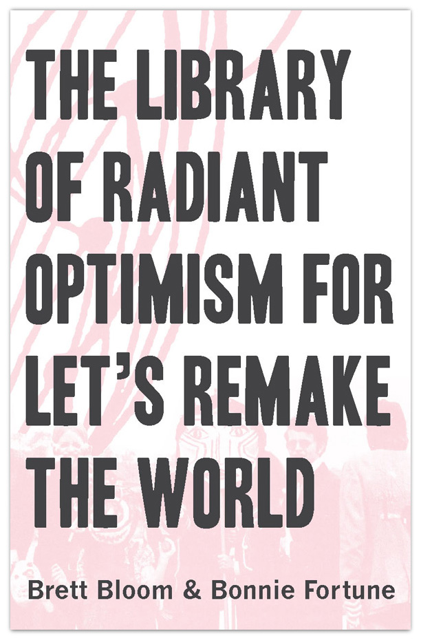 The Library Of Radiant Optimism ... guide