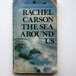 The Sea Around Us by Rachel Carson | Mythological Quarter
